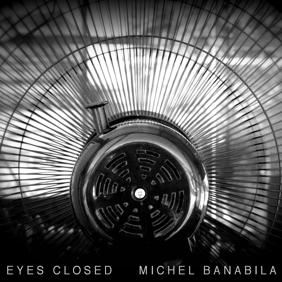 Eyes Closed - Michel Banabila